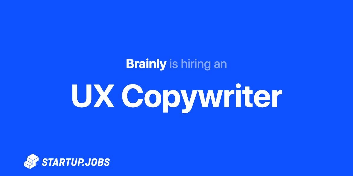 Ux Copywriter At Brainly Startup Jobs