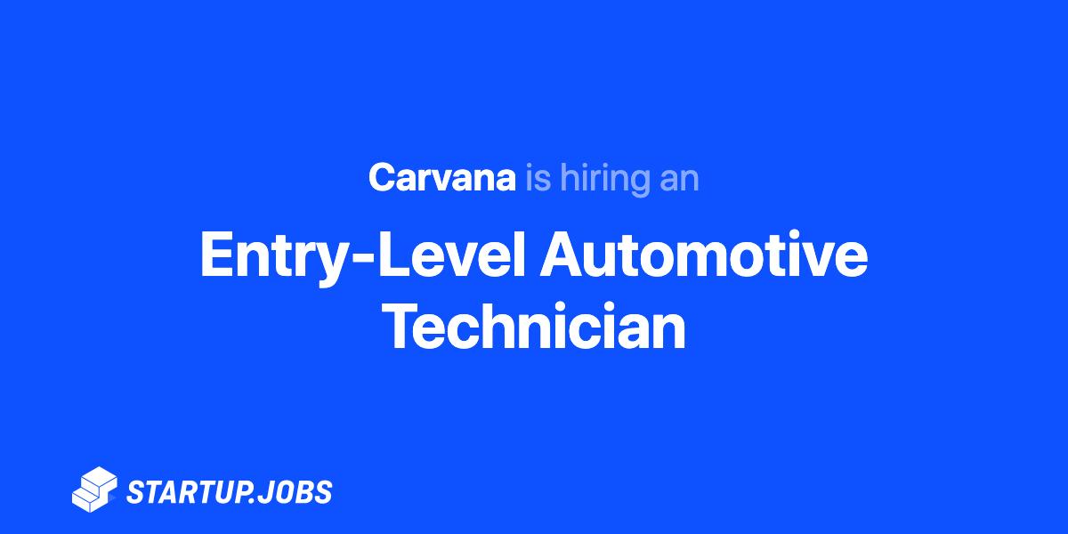 Entry Level Automotive Technician At Carvana